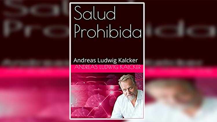 salud prohibida andreas ludwig kalcker pdf gratis