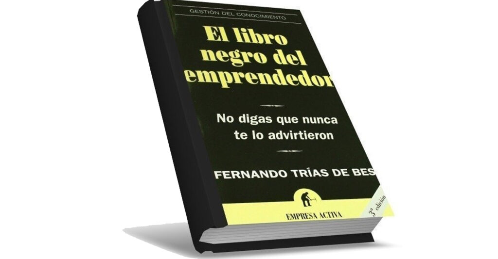 audiolibro El Libro Negro del Emprendedor – Fernando Trías de Bes