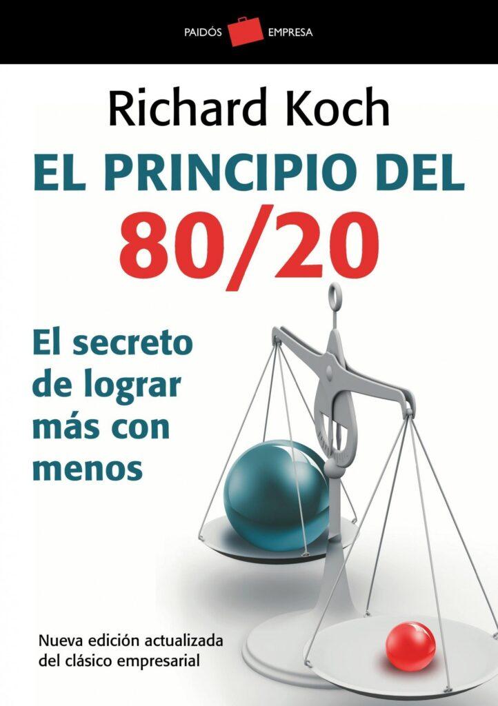 El Principio del 8020 - Richard Koch