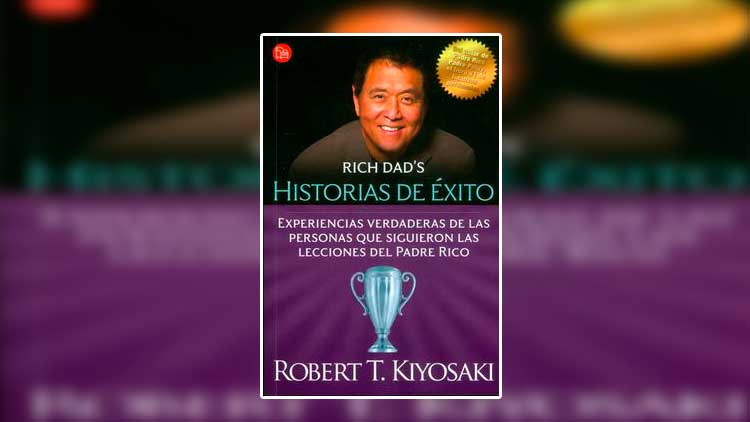 Libro Historias de éxito - Robert Kiyosaki pdf