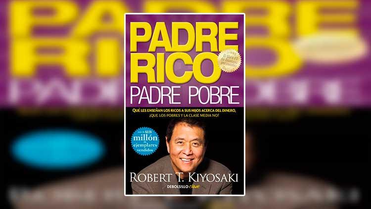 Libro Padre Rico Padre Pobre - Robert Koyaki PDF GRATIS